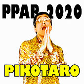 PPAP-2020- by Pikotaro