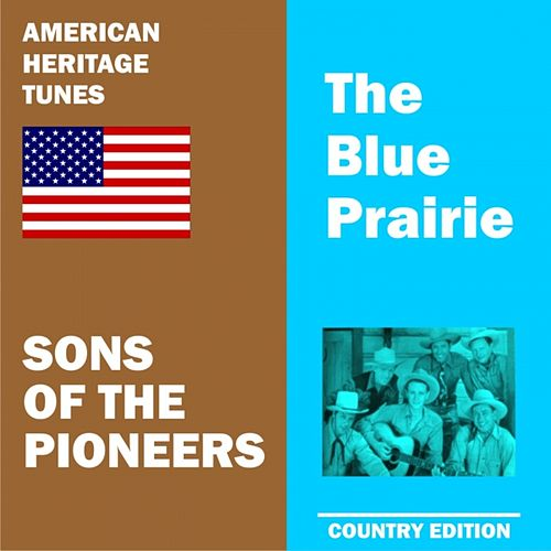Blue Prairie by The Sons of the Pioneers
