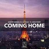 Coming Home by Dimitri Vangelis & Wyman