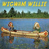 Wigwam Willie by Various Artists