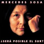 ¿Será Posible El Sur? de Mercedes Sosa