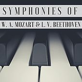 Symphonies of W. A. Mozart & L. V. Beethoven by Various Artists