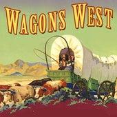 Wagons West de Various Artists