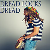 Dread Locks Dread von Various Artists