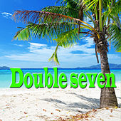 Double Seven by Various Artists