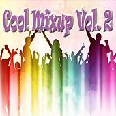 Cool Mixup, Vol. 2 von Various Artists