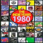 The Indie Years : 1980 de Various Artists