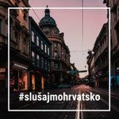 #SlušajmoHrvatsko by Various Artists