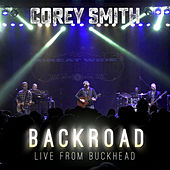Backroad - Live 2018 by Corey Smith
