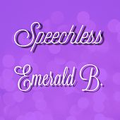Speechless by Emerald B.