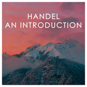 Handel: An Introduction by Various Artists