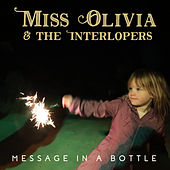 Message in a Bottle de Miss Olivia and the Interlopers