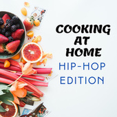 Cooking At Home - Hip-Hop Edition de Various Artists