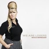 We Are Losers de Nicole Bernegger