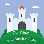 Our Princess Is in Another Castle von Tumoko Sudaka