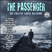 The Passenger - Big College Radio Anthems de Various Artists