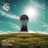 Wait It Out von Red Giant Project