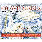 68 Ave Maria aus 7 Epochen, Vol. 4 von Various Artists