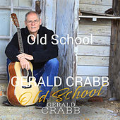 Old School by Gerald Crabb (1)