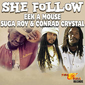 She Follow by Eek-A-Mouse