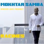 Racines de Mokhtar Samba