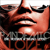 Pandemic Love by Eric Hossan