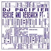 Rescue & Research, Pt. 1 de DJ Pacifier