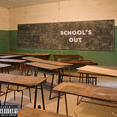 School's Out by Ag Sammy