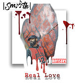Real Love by Smooth