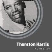 The Best of Thurston Harris by Thurston Harris