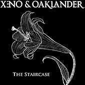 The Staircase - Single by Xeno & Oaklander