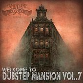 Dubstep Mansion, Vol. 7 von Various Artists