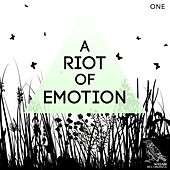 A Riot of Emotion, Vol. 1 by Various Artists