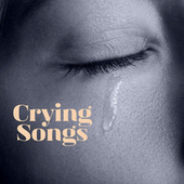 Crying Songs van Various Artists