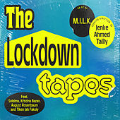 The Lockdown Tapes by Milk (3)