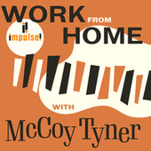 Work From Home with McCoy Tyner by McCoy Tyner