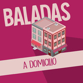 Baladas a Domicilio von Various Artists