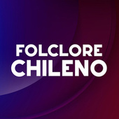 Folclore Chileno de Various Artists