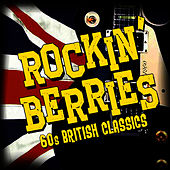 '60s British Classics by The Rockin' Berries