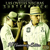 Las Ovejas Negras : Subterraneo 10th Anniversary Edition by Various Artists