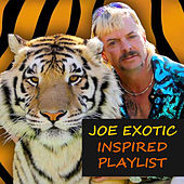 Joe Exotic Inspired Playlist von Various Artists