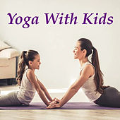 Yoga With Kids by Various Artists