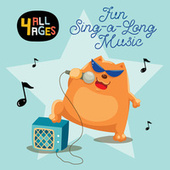 4 ALL AGES: Fun Sing-a-Long Music van Various Artists