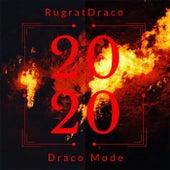 Draco Mode 2020 de RugratDraco