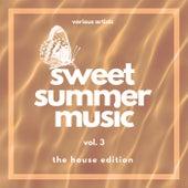 Sweet Summer Music (The House Edition), Vol. 3 de Various Artists