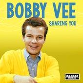 Sharing You von Bobby Vee