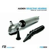 Selective Hearing von Audien