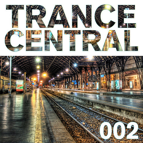 Trance Central 002 by Various Artists