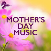 Mother's Day Music by Various Artists