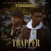 TRAPPER (Remix) [feat. Lil Baby] de Foogiano